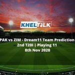 PAK vs ZIM Dream11 Team Prediction   2nd T20I   Playing 11   8th Nov 2020