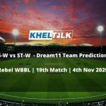 PS-W vs ST-W Dream11 Team Prediction | Rebel WBBL | 19th Match | 4th Nov 2020
