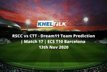 RSCC vs CTT Dream11 Team Prediction   Match 17   ECS T10 Barcelona   13th Nov 2020