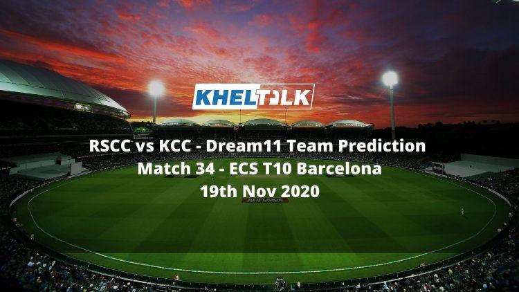 RSCC vs KCC Dream11 Team Prediction   Match 34   ECS T10 Barcelona   19th Nov 2020