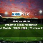 SS-W vs MR-W Dream11 Team Prediction   52nd Match   WBBL 2020   21st Nov 2020