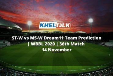 ST-W vs MS-W Dream11 Team Prediction   WBBL 2020   36th Match   14 November