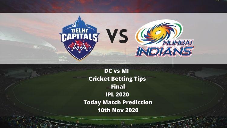 DC vs MI   Cricket Betting Tips   Final   IPL 2020   Today Match Prediction   10th Nov 2020