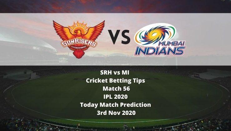 SRH vs MI | Cricket Betting Tips | Match 56 | IPL 2020 | Today Match Prediction | 3rd Nov 2020