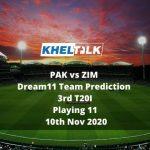 PAK vs ZIM Dream11 Team Prediction | 3rd T20I | Playing 11 | 10th Nov 2020