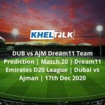 DUB-vs-AJM-Dream11-Team-Prediction-_-Match-20-_-Dream11-Emirates-D20-League-_-Dubai-vs-Ajman-_-17th-Dec-2020