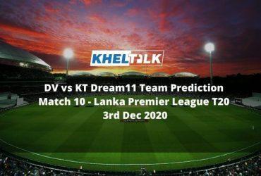 DV vs KT Dream11 Team Prediction _ Match 10 _ Lanka Premier League T20 _ 3rd Dec 2020