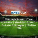 ECB-vs-AJM-Dream11-Team-Prediction-_-Match-28-_-Dream11-Emirates-D20-League-_-22nd-Dec-2020