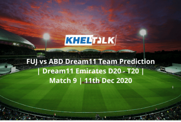 FUJ vs ABD Dream11 Team Prediction   Dream11 Emirates D20 - T20   Match 9   11th Dec 2020