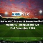 MRA vs GGC Dream11 Team Prediction _ Match 10 _ Bangladesh T20 _ 2nd December 2020