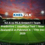 NZ-A-vs-PK-A-Dream11-Team-Prediction-_-Unofficial-Test-_-New-Zealand-A-vs-Pakistan-A-_-17th-Dec-2020