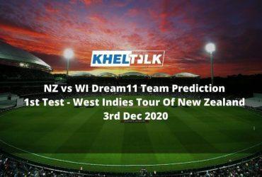 NZ vs WI Dream11 Team Prediction _ 1st Test _ West Indies Tour Of New Zealand _ 3rd Dec 2020