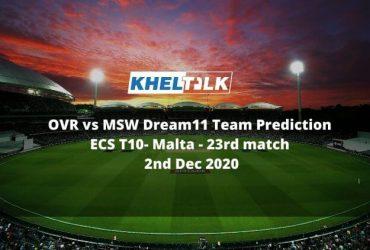 OVR vs MSW Dream11 Team Prediction _ ECS T10- Malta _ 23rd match _ 2nd Dec 2020