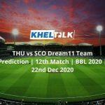 THU-vs-SCO-Dream11-Team-Prediction-_-12th-Match-_-BBL-2020-_-22nd-Dec-2020.