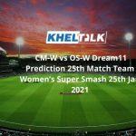 CM-W vs OS-W Dream11 Prediction 25th Match Team