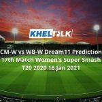 CM-W vs WB-W Dream11 Prediction 17th Match Womens Super Smash T20 2020 16 Jan 2021