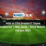 HEA-vs-STA-Dream11-Team-Prediction-_-BBL-2020-_-32nd-Match-_-7th-Jan-2021