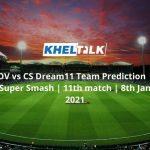 OV-vs-CS-Dream11-Team-Prediction-_-Super-Smash-_-11th-match-_-8th-Jan-2021