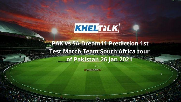 PAK vs SA Dream11 Prediction 1st Test Match Team