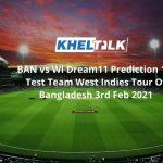 BAN vs WI Dream11 Prediction 1st Test Team