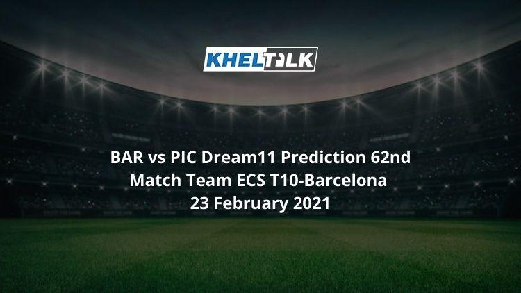 BAR vs PIC Dream11 Prediction 62nd Match Team ECS T10-Barcelona 23 February 2021