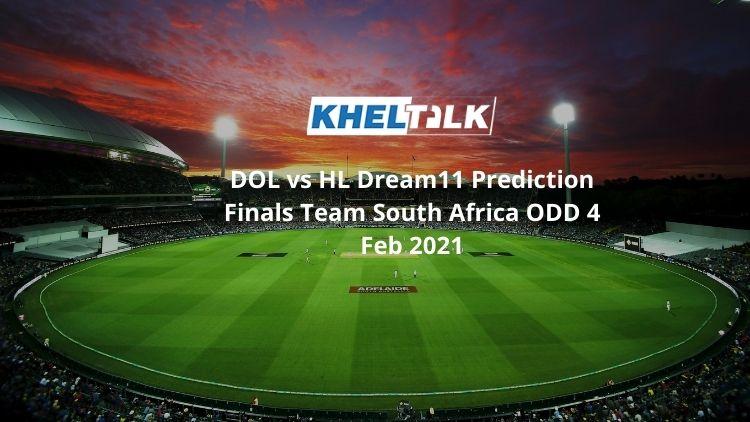 DOL vs HL Dream11 Prediction Finals Team