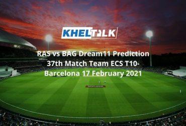 RAS vs BAG Dream11 Prediction 37th Match Team ECS T10-Barcelona 17 February 2021