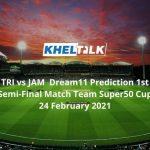 TRI vs JAM Dream11 Prediction 1st Semi-Final Match Team Super50 Cup 24 February 2021