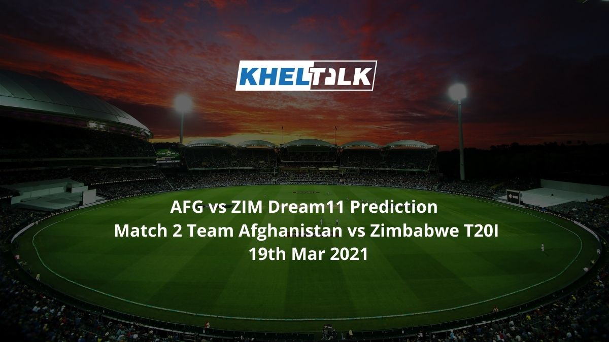 AFG vs ZIM Dream11 Prediction