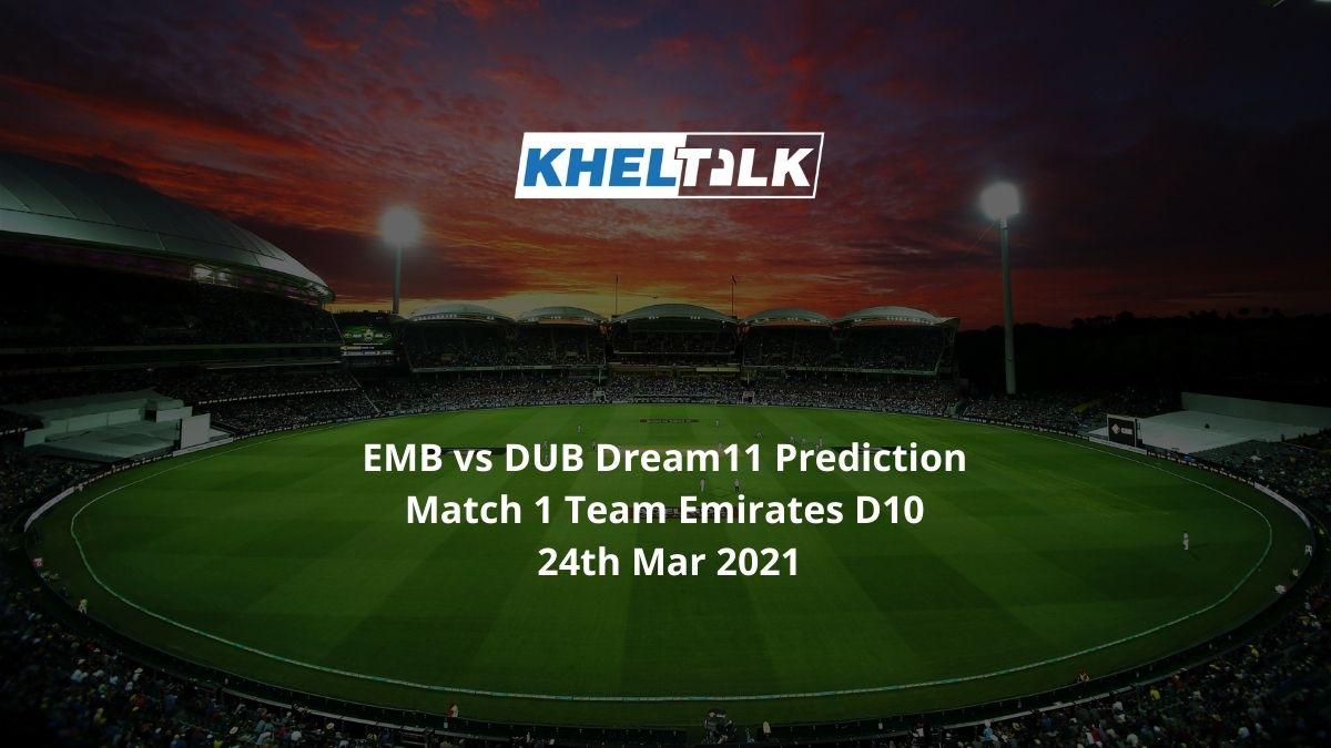 EMB vs DUB Dream11 Prediction