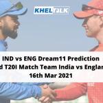 IND vs ENG Dream11 Prediction