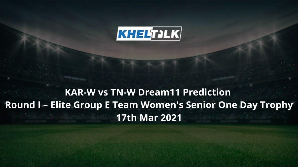 KAR-W-vs-TN-W-Dream11-Prediction