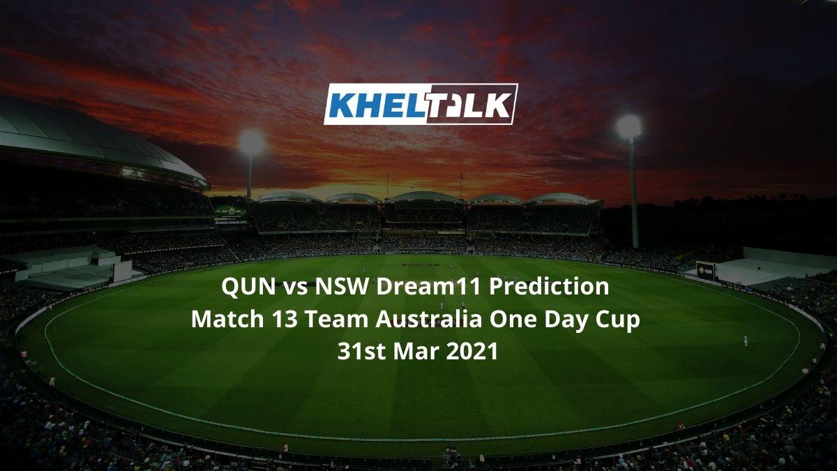 QUN vs NSW Dream11 Prediction