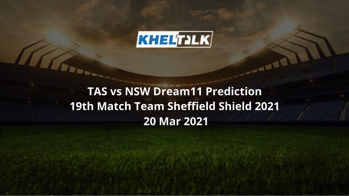 TAS vs NSW Dream11 Prediction