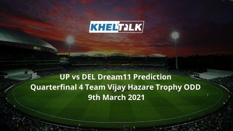 UP vs DEL Dream11 Prediction