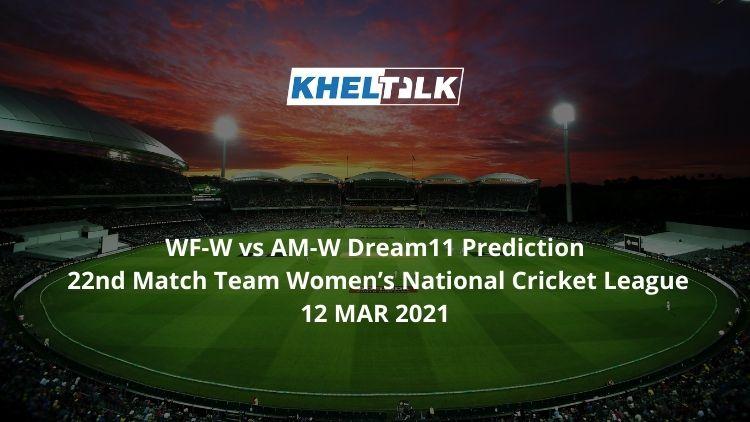 WF-W vs AM-W Dream11 Prediction