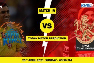 CSK vs RCB Today Match Prediction Cricket Betting Tips Match 19 IPL 2021 25 April