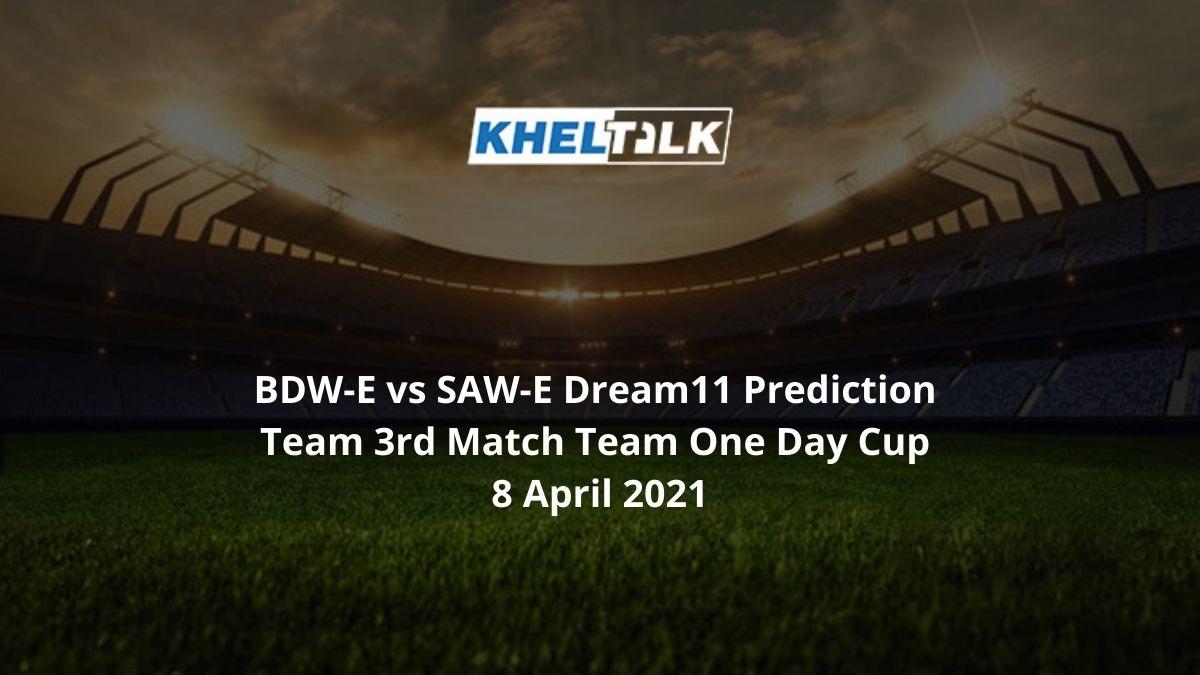 BDW-E-vs-SAW-E-Dream11-Prediction