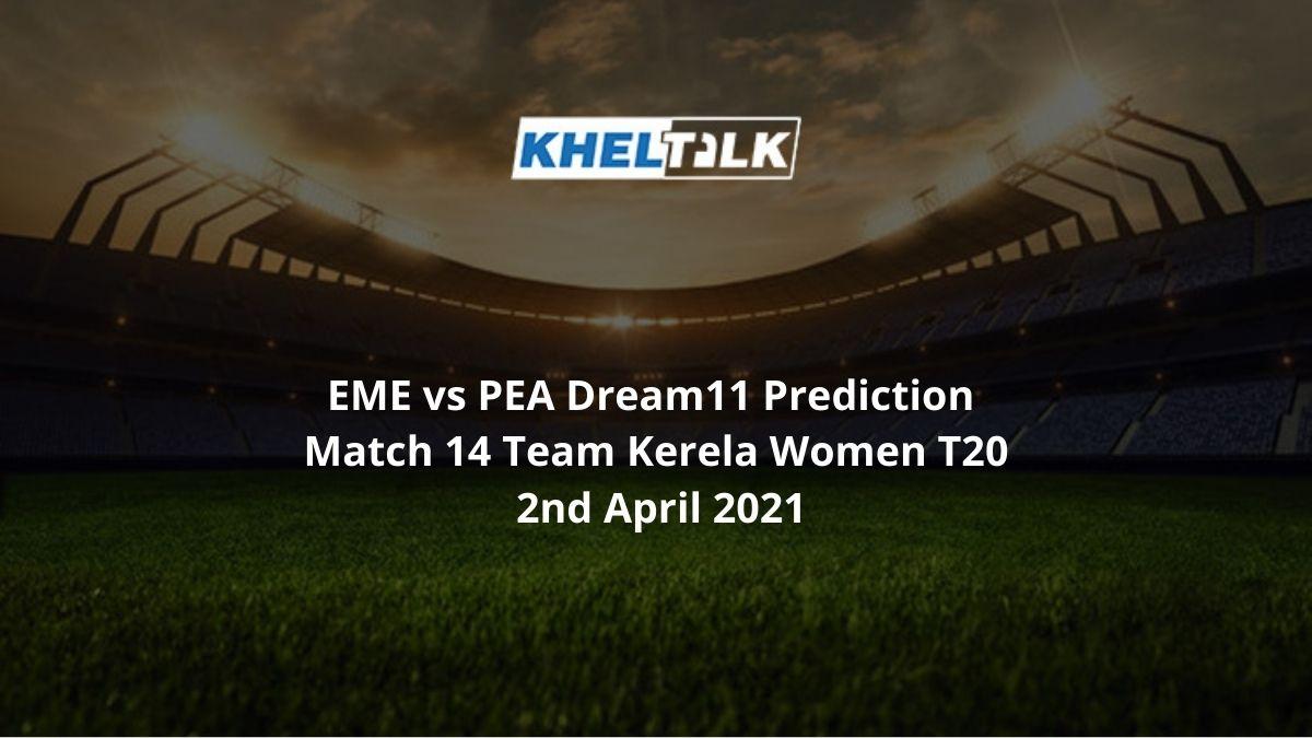 EME vs PEA Dream11 Prediction Match