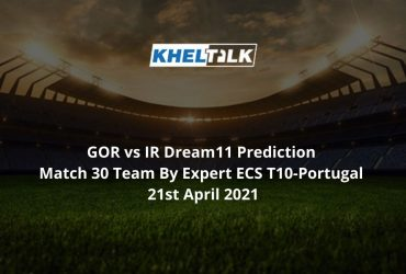 GOR vs IR Dream11 Prediction.