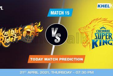 KKR vs CSK Today Match Prediction Cricket Betting Tips Match 15 IPL 2021 21st April