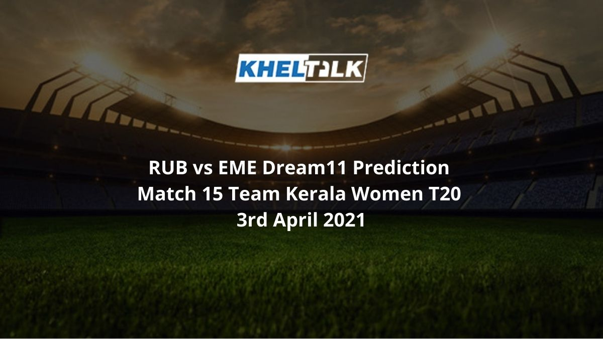 RUB-vs-EME-Dream11-Prediction