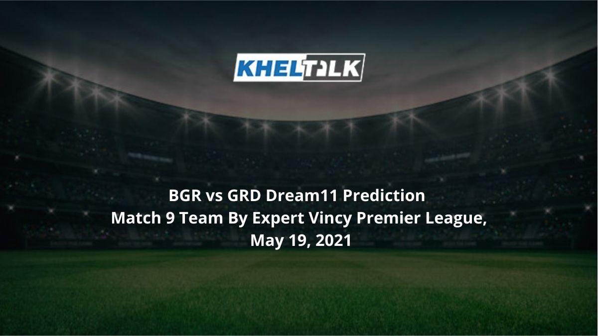 BGR vs GRD Dream11 Prediction