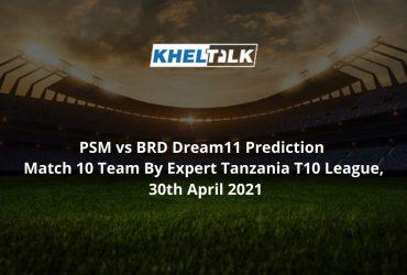 PSM vs BRD Dream11 Prediction
