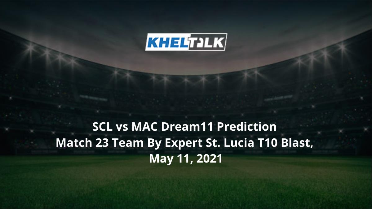 SCL vs MAC Dream11 Prediction