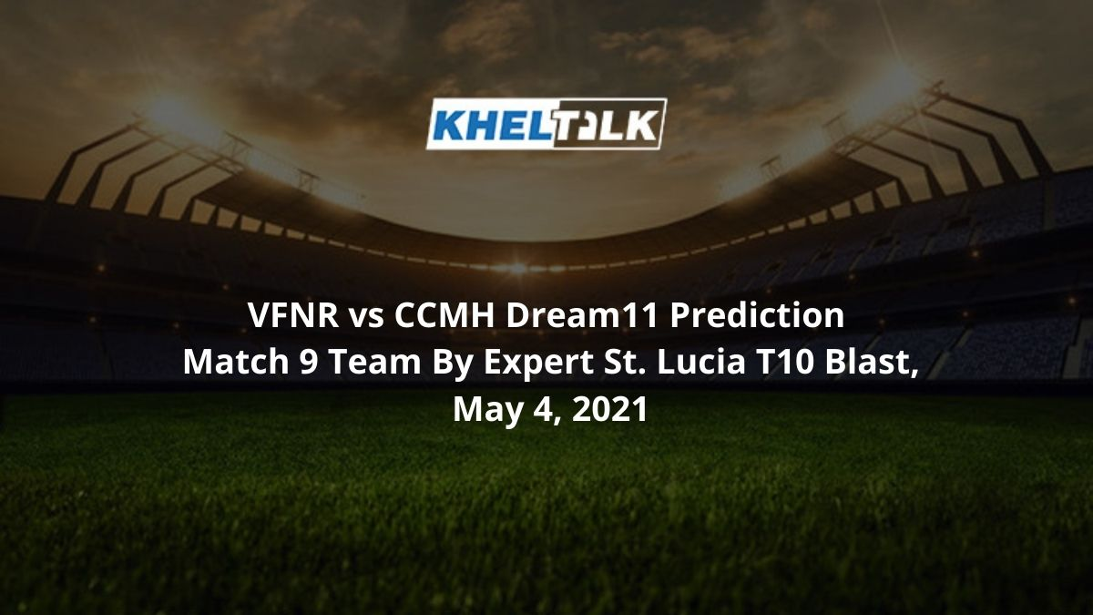 VFNR vs CCMH Dream11 Prediction