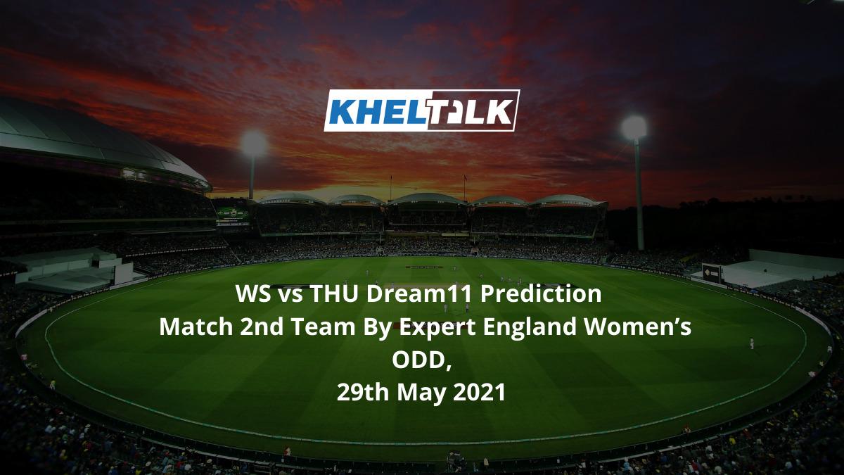 WS vs THU Dream11 Prediction Match 2nd Team