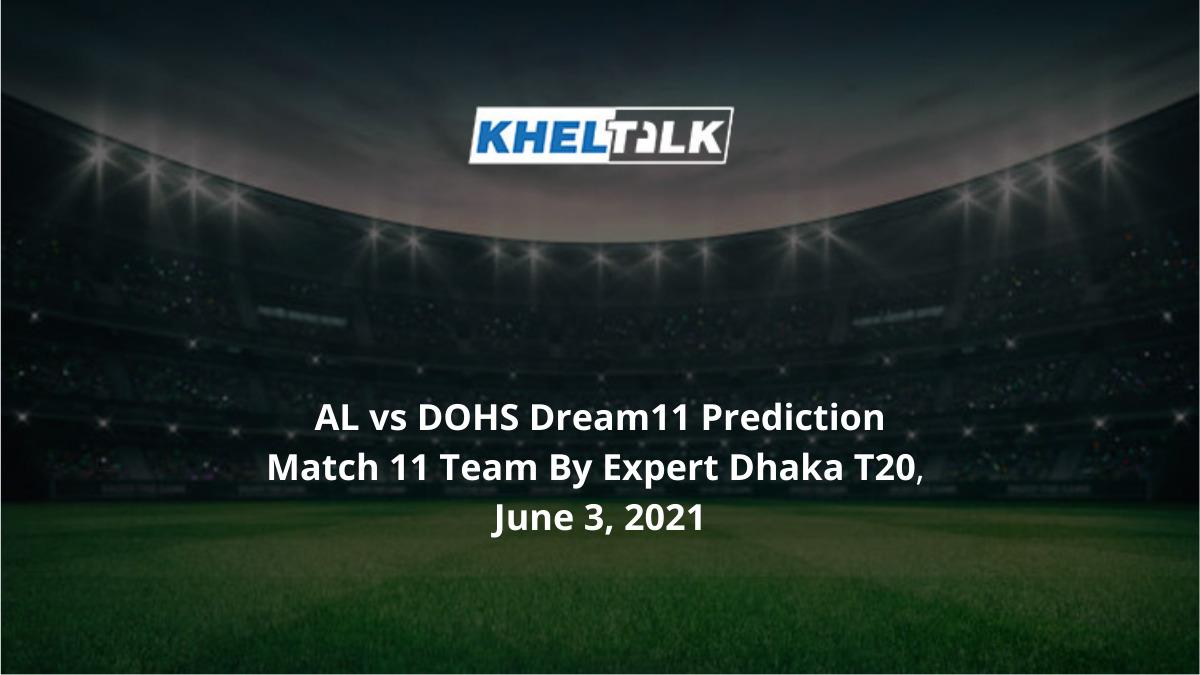 AL vs DOHS Dream11 Prediction