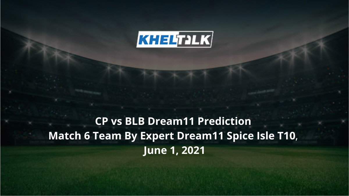CP vs BLB Dream11 Prediction