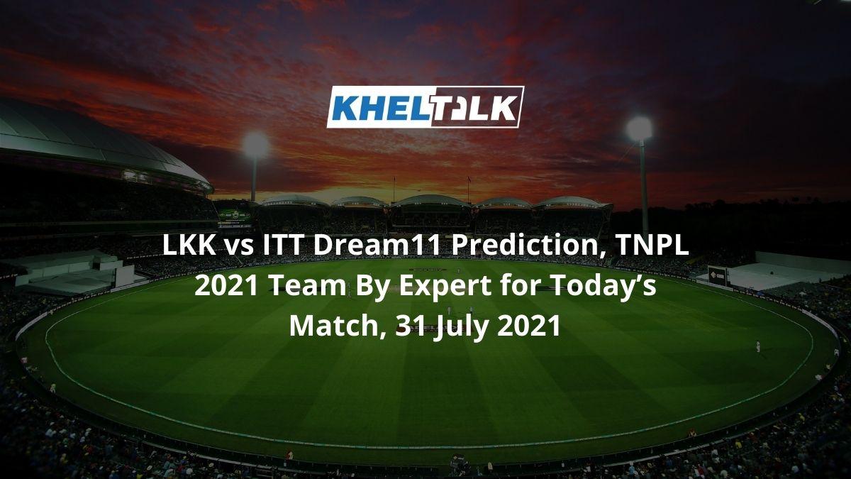 LKK-vs-ITT-Dream11-Prediction